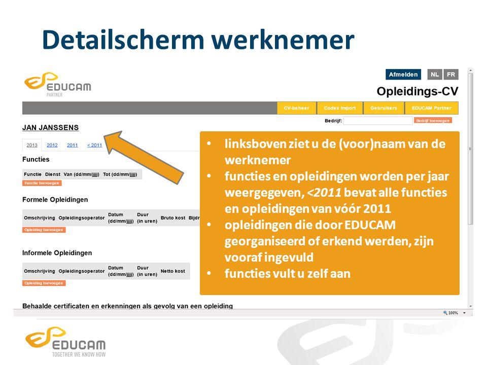 Detailscherm werknemer linksboven ziet u de (voor)naam van de werknemer functies en opleidingen worden per jaar weergegeven, <2011 bevat alle functies