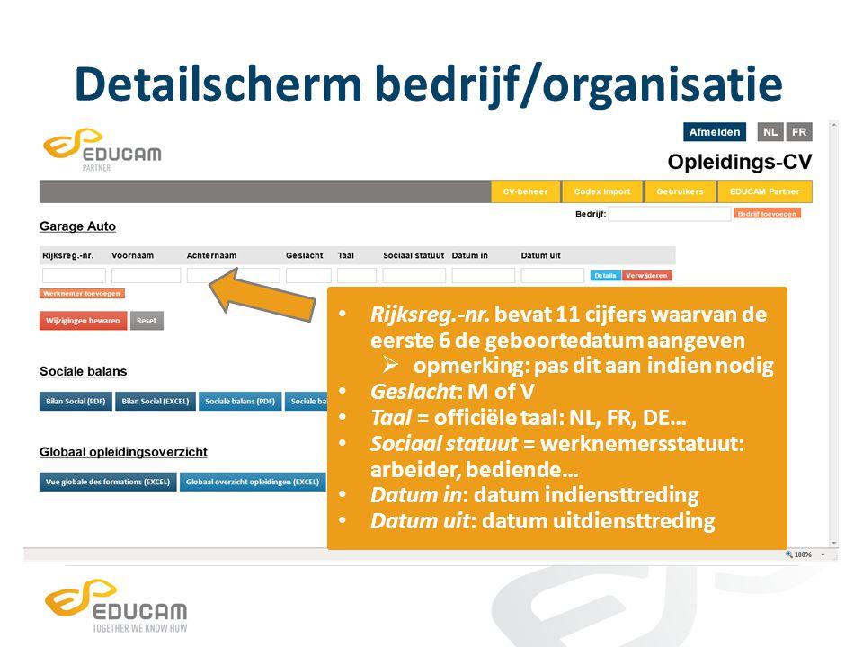 Detailscherm bedrijf/organisatie Rijksreg.-nr. bevat 11 cijfers waarvan de eerste 6 de geboortedatum aangeven  opmerking: pas dit aan indien nodig Ge