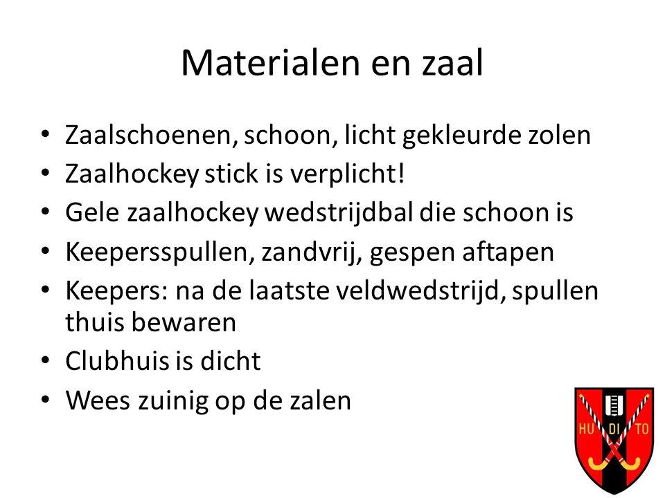 Materialen en zaal Zaalschoenen, schoon, licht gekleurde zolen Zaalhockey stick is verplicht.