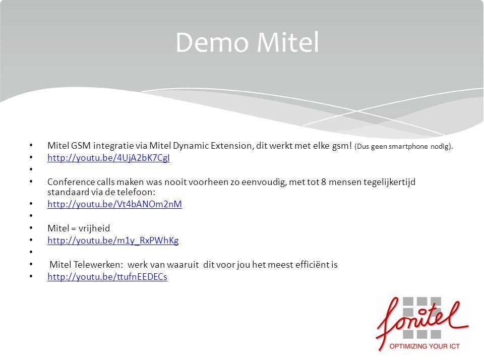 Mitel GSM integratie via Mitel Dynamic Extension, dit werkt met elke gsm! (Dus geen smartphone nodig). http://youtu.be/4UjA2bK7CgI Conference calls ma