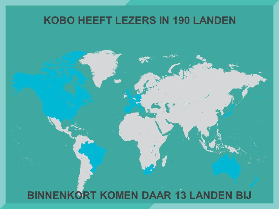 KOBO HEEFT LEZERS IN 190 LANDEN BINNENKORT KOMEN DAAR 13 LANDEN BIJ