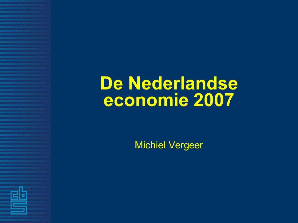 De Nederlandse economie 2007 Michiel Vergeer