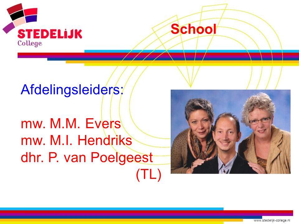 www.stedelijk-college.nl Afdelingsleiders: mw. M.M.