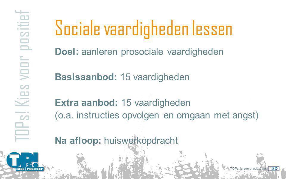 TOPs.is een product van Sociale vaardigheden lessen TOPs.