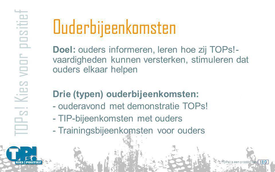 TOPs.is een product van Ouderbijeenkomsten TOPs.