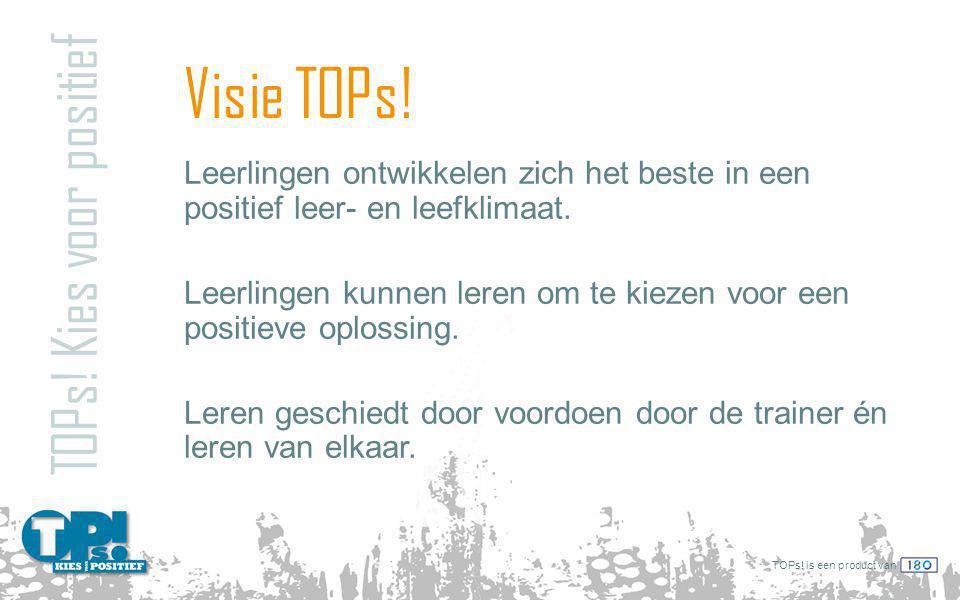 TOPs.is een product van Visie TOPs. TOPs.