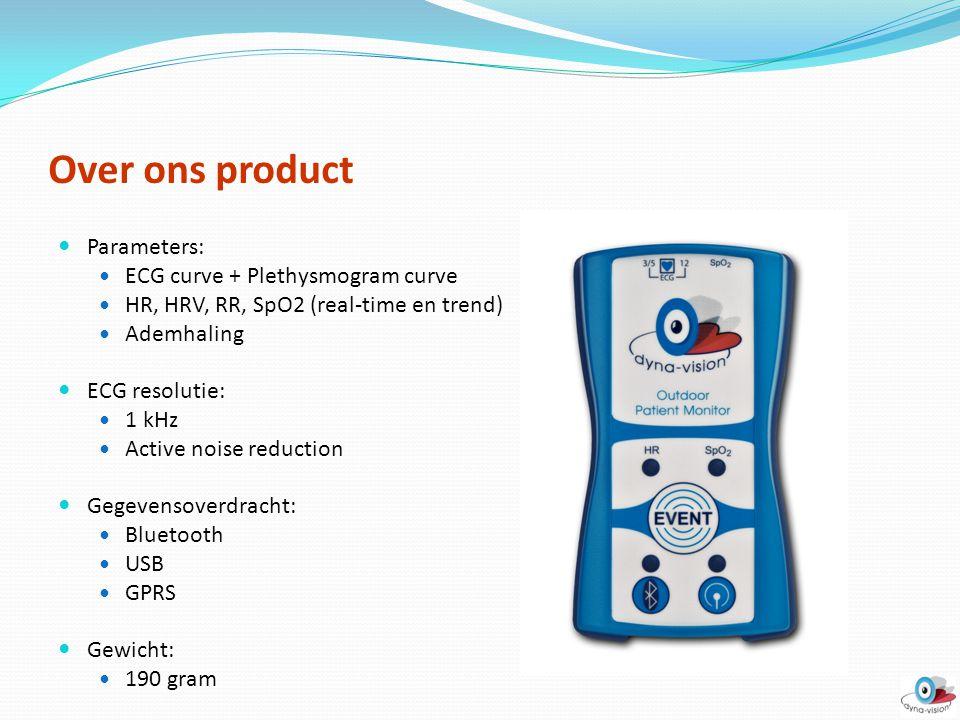 Over ons product Interface: USB Bluetooth verbinding GPRS verbinding Gecertificeerde verbindingen: IEM ambulante NIBP Portapres continue NIBP Nieuwe features: Accelerometer GPS