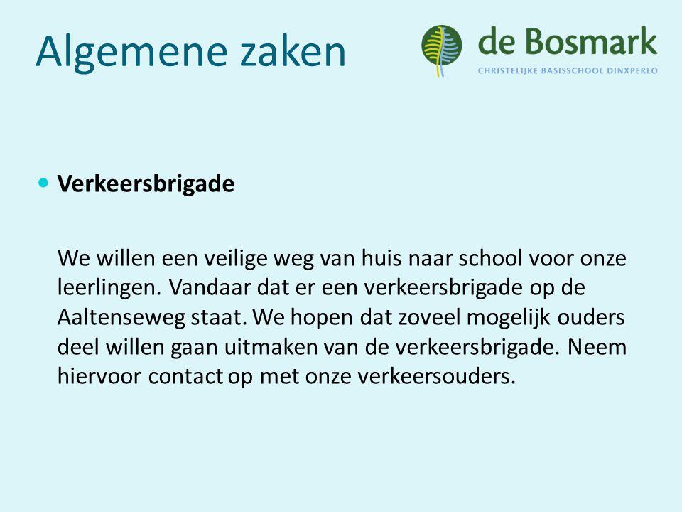 Algemene zaken Verkeersbrigade We willen een veilige weg van huis naar school voor onze leerlingen.