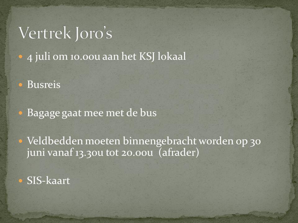 4 juli om 10.00u aan het KSJ lokaal Busreis Bagage gaat mee met de bus Veldbedden moeten binnengebracht worden op 30 juni vanaf 13.30u tot 20.00u (afrader) SIS-kaart