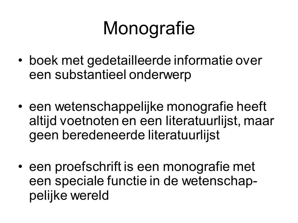 Monografie boek met gedetailleerde informatie over een substantieel onderwerp een wetenschappelijke monografie heeft altijd voetnoten en een literatuu