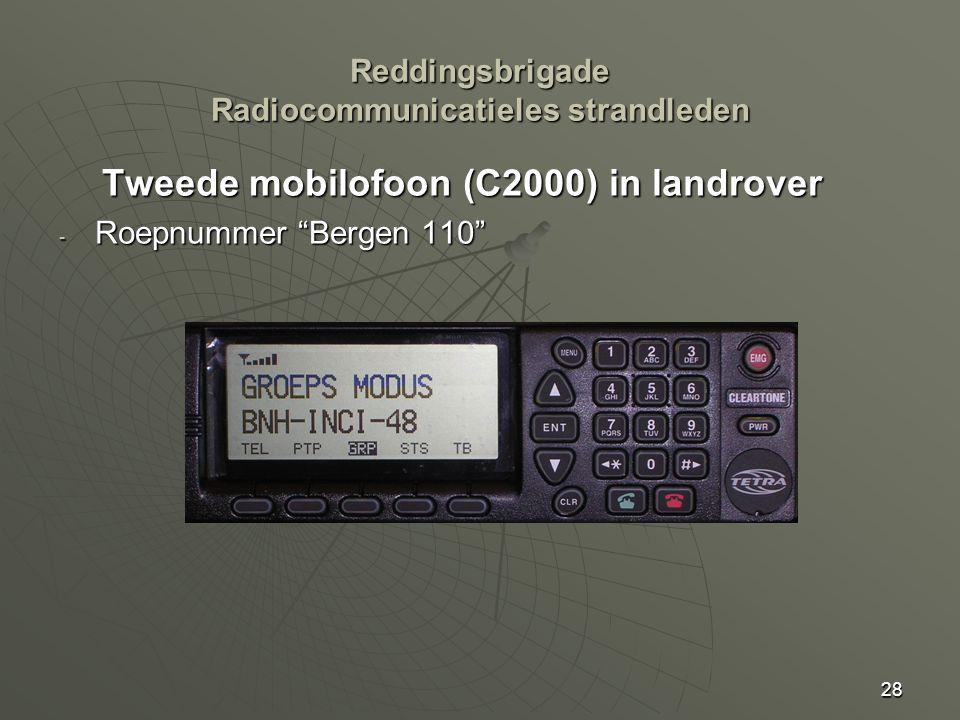 """28 Tweede mobilofoon (C2000) in landrover - Roepnummer """"Bergen 110"""" Reddingsbrigade Radiocommunicatieles strandleden"""