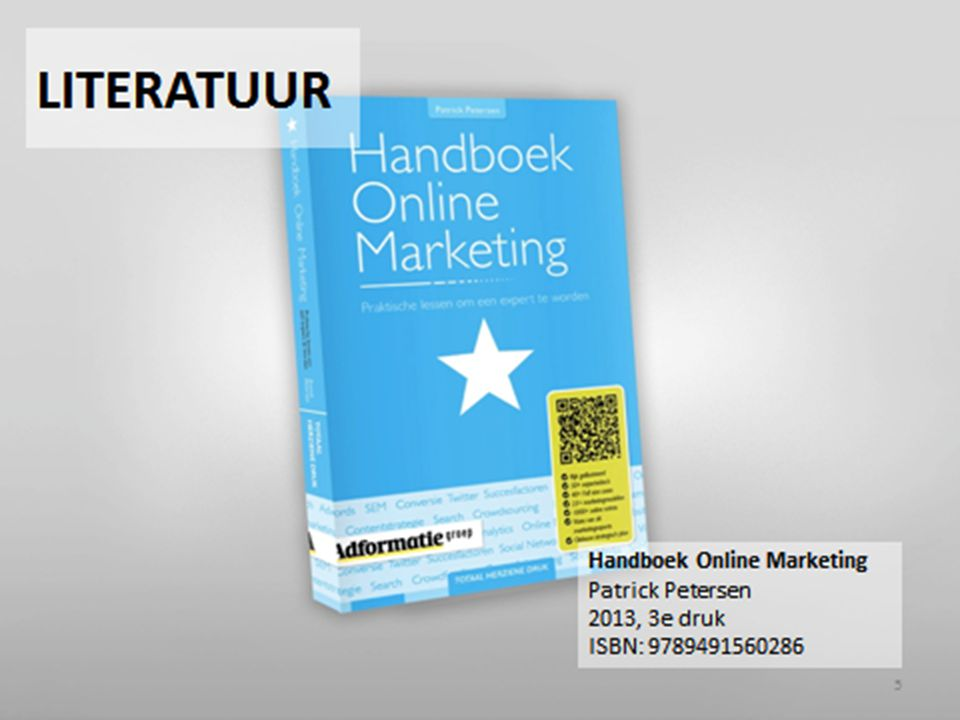 TENTAMENSTOF Handboek Online Marketing H1, 2, 3, 4, 5, 6, 9, 11, 12, 13, 16 Extra uitgereikte artikelen en documenten
