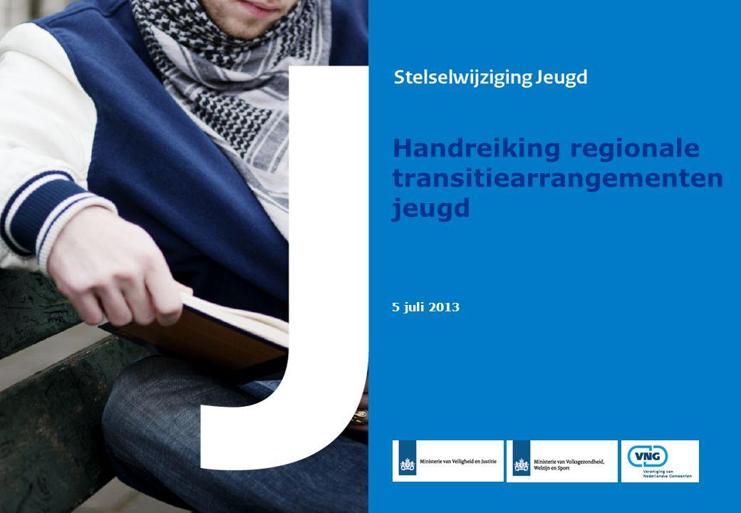 Handreiking regionale transitiearrangementen jeugd 5 juli 2013