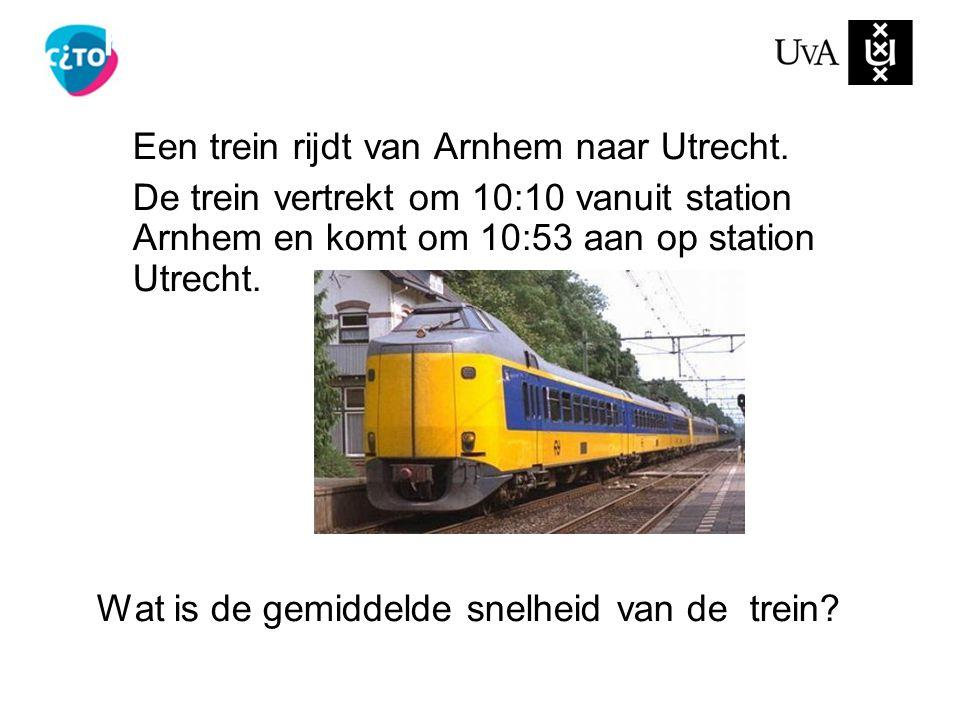 Een trein rijdt van Arnhem naar Utrecht. De trein vertrekt om 10:10 vanuit station Arnhem en komt om 10:53 aan op station Utrecht. Wat is de gemiddeld