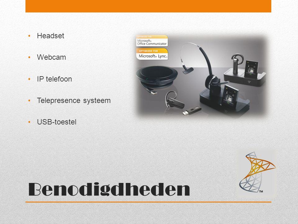 Benodigdheden Headset Webcam IP telefoon Telepresence systeem USB-toestel