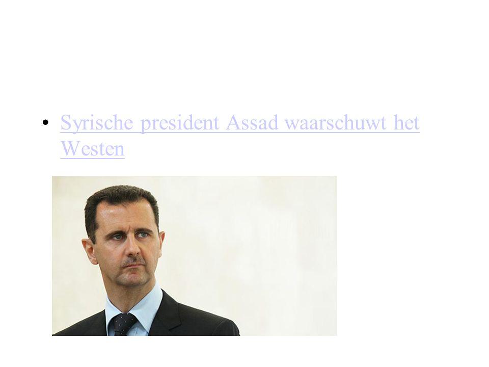 Syrische president Assad waarschuwt het WestenSyrische president Assad waarschuwt het Westen