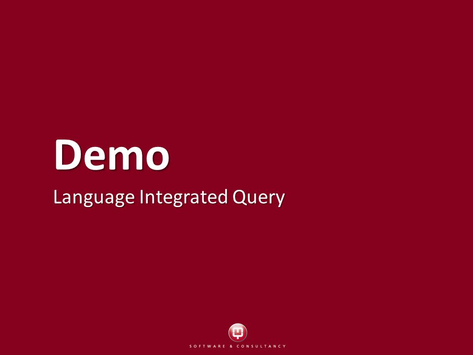 Demo Language Integrated Query