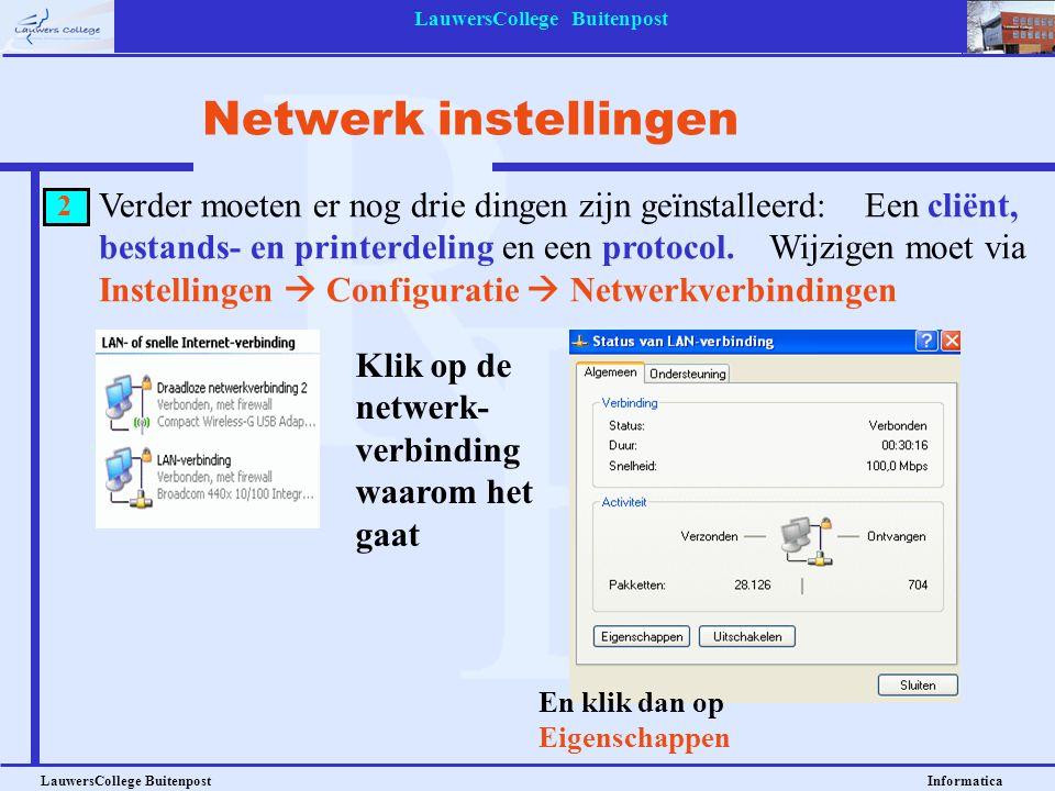 LauwersCollege Buitenpost LauwersCollege Buitenpost Informatica Verder moeten er nog drie dingen zijn geïnstalleerd: Een cliënt, bestands- en printerd