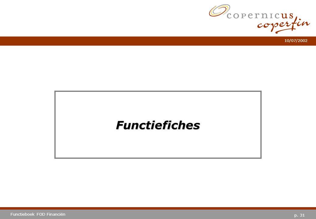 p. 31 Functieboek FOD Financiën 10/07/2002 Functiefiches
