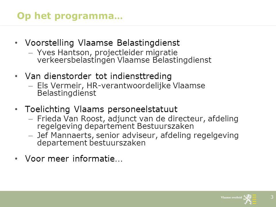 14 Voorstelling Vlaamse Belastingdienst Drie afdelingen – Afdeling Front Office contact met burger (telefoon, loket, briefwisseling, … ) beslissingen n.a.v.