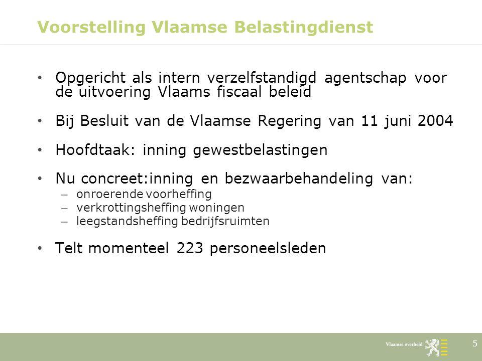 16 Voorstelling Vlaamse Belastingdienst Drie afdelingen – Afdeling Controle interne kwaliteitscontrole – vooraf op de te versturen aanslagbiljetten via proefrollen – achteraf op de verstrekte antwoorden op bezwaren externe controle ( controle op de baan ) interne controle: opzetten van eigen systeem van organisatiebeheersing