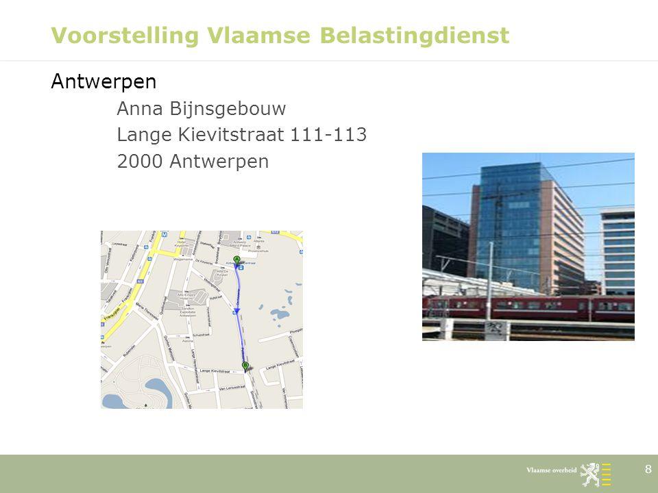 9 Voorstelling Vlaamse Belastingdienst Brugge – Definitieve vestiging vanaf eind 2011: gebouw stationsomgeving Brugge – Voorlopige vestiging van begin 2011 tot eind 2011: Koningin Astridlaan 29 8200 Sint-Michiels (Brugge)