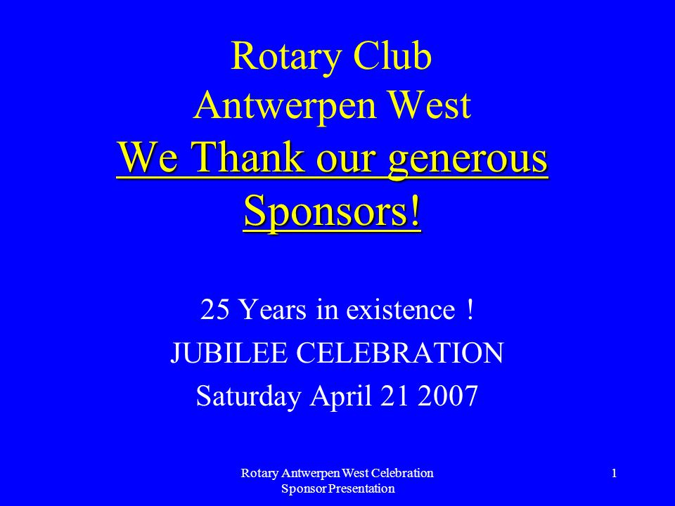 Rotary Antwerpen West Celebration Sponsor Presentation 2