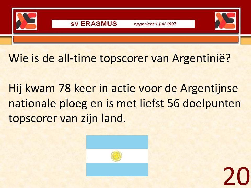 Wie is de all-time topscorer van Argentinië? Hij kwam 78 keer in actie voor de Argentijnse nationale ploeg en is met liefst 56 doelpunten topscorer va