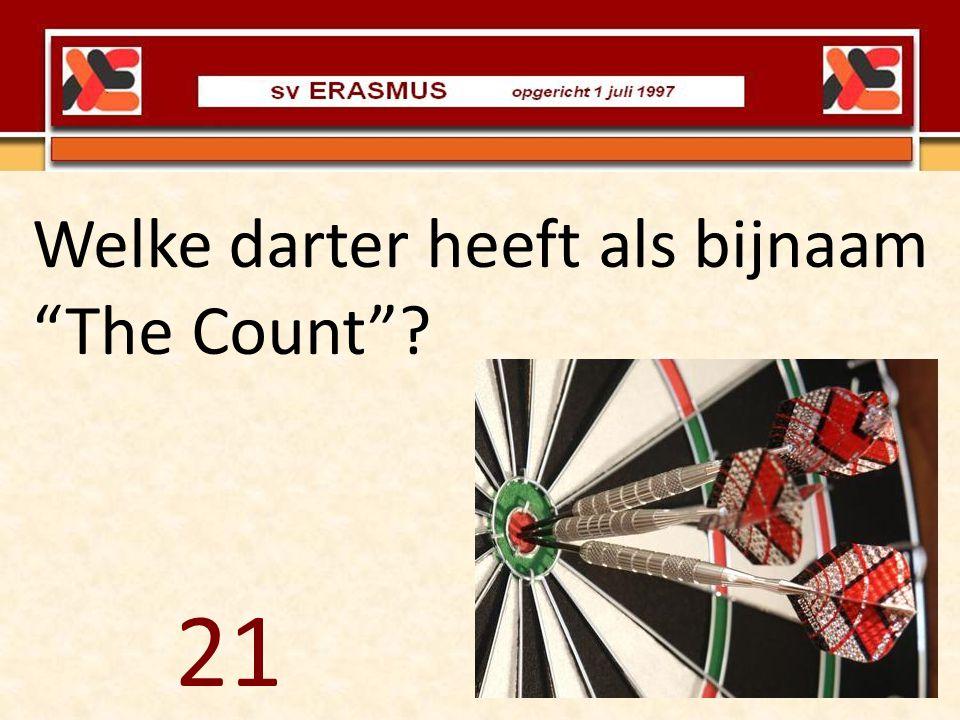 """Welke darter heeft als bijnaam """"The Count""""? 21"""