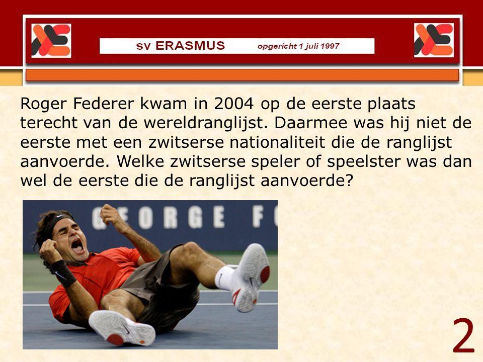 Roger Federer kwam in 2004 op de eerste plaats terecht van de wereldranglijst. Daarmee was hij niet de eerste met een zwitserse nationaliteit die de r