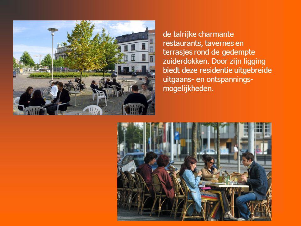 de talrijke charmante restaurants, tavernes en terrasjes rond de gedempte zuiderdokken.