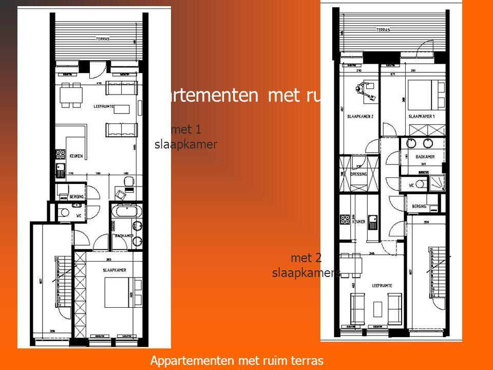 Alle appartementen met ruim terras Appartementen met ruim terras met 1 slaapkamer met 2 slaapkamers