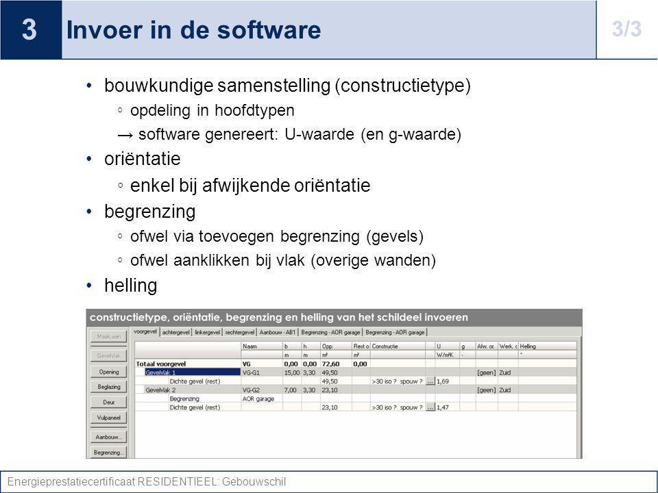 Energieprestatiecertificaat RESIDENTIEEL: Gebouwschil Invoer in de software bouwkundige samenstelling (constructietype) ◦ opdeling in hoofdtypen → sof