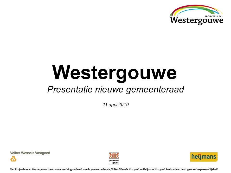 Presentatie nieuwe gemeenteraad 21 april 2010 Westergouwe 1