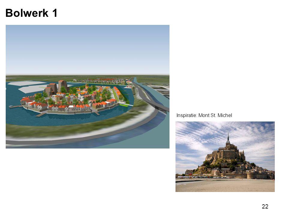 22 Bolwerk 1 Inspiratie: Mont St. Michel