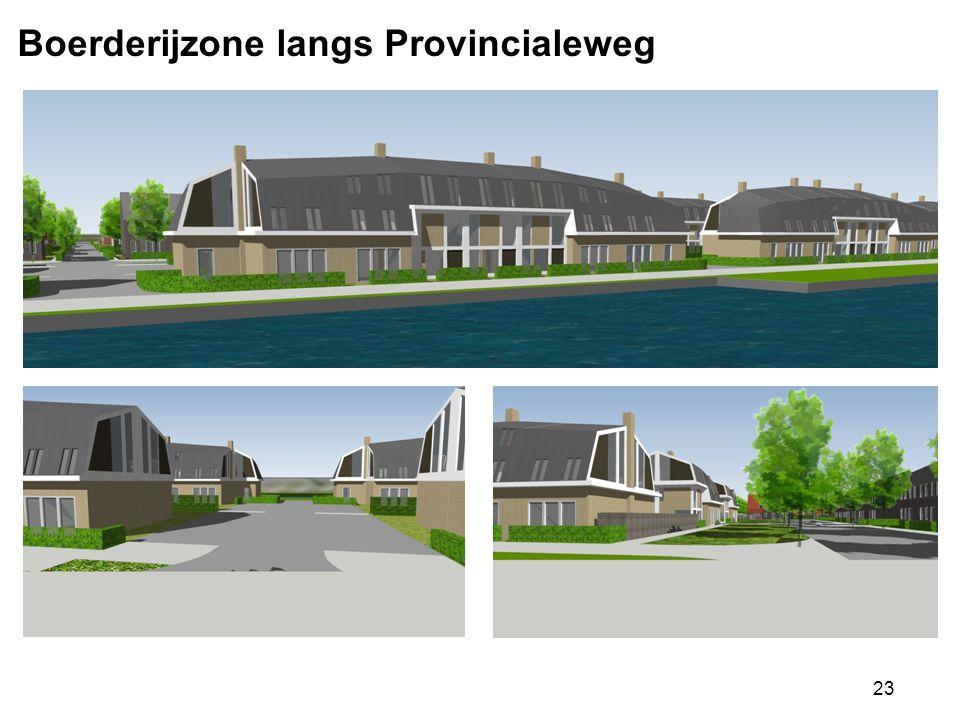 23 Boerderijzone langs Provincialeweg