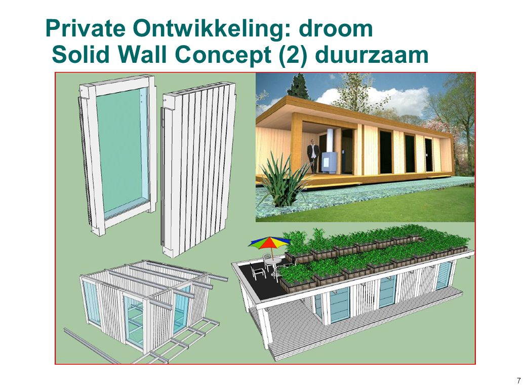 Private Ontwikkeling: droom Solid Wall Concept (2) duurzaam 7