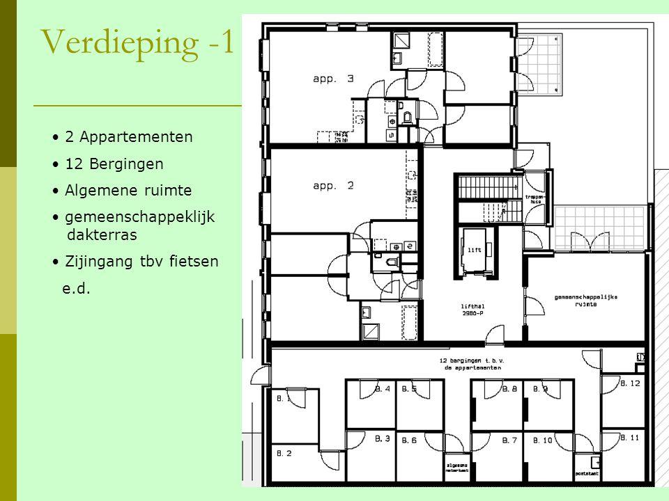 Verdieping -1 2 Appartementen 12 Bergingen Algemene ruimte gemeenschappeklijk dakterras Zijingang tbv fietsen e.d.