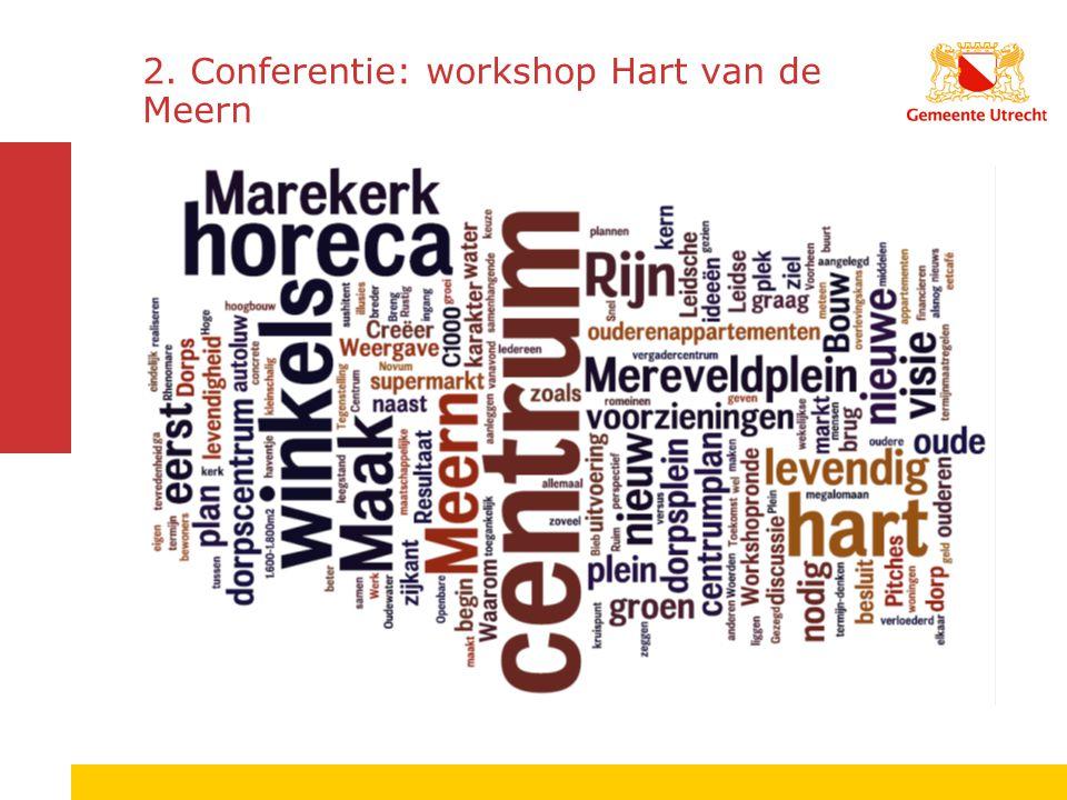 2. Conferentie: workshop Hart van de Meern