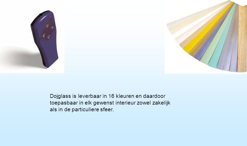 Dojglass is leverbaar in 16 kleuren en daardoor toepasbaar in elk gewenst interieur zowel zakelijk als in de particuliere sfeer.