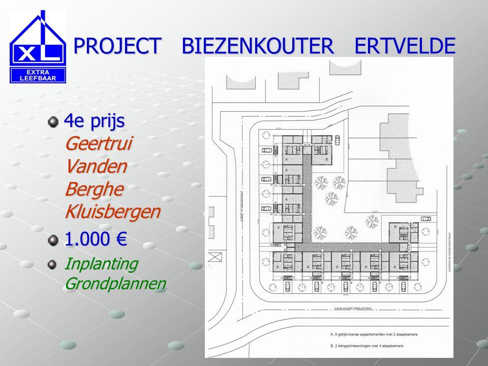 PROJECT BIEZENKOUTER ERTVELDE PROJECT BIEZENKOUTER ERTVELDE 4e prijs Geertrui Vanden Berghe Kluisbergen 1.000 € Inplanting Plannen verdieping