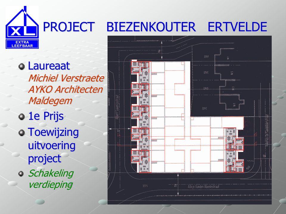 PROJECT BIEZENKOUTER ERTVELDE PROJECT BIEZENKOUTER ERTVELDE Laureaat Michiel Verstraete AYKO Architecten Maldegem 1e Prijs Toewijzing uitvoering proje