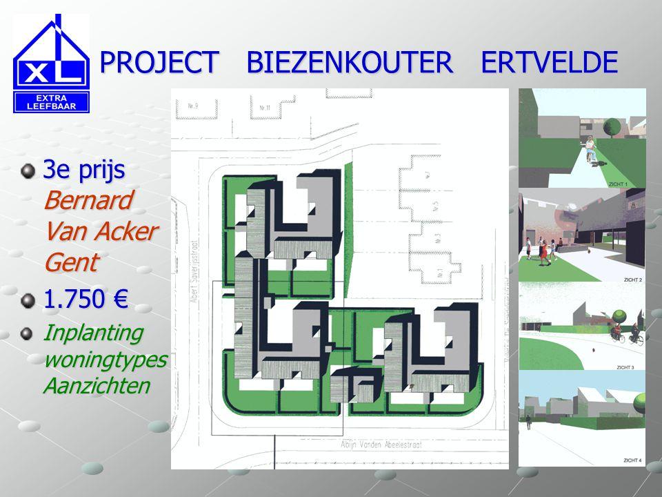 PROJECT BIEZENKOUTER ERTVELDE PROJECT BIEZENKOUTER ERTVELDE 3e prijs Bernard Van Acker Gent 1.750 € Plannen Gelijkvloers Verdieping Appartementen