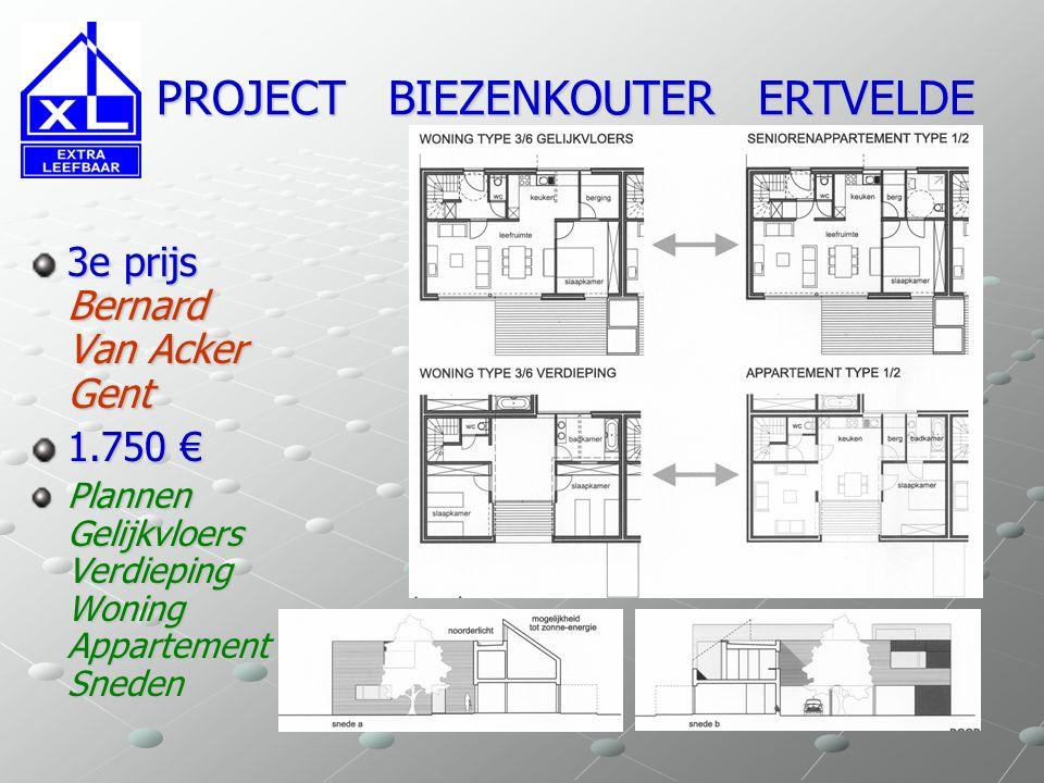 PROJECT BIEZENKOUTER ERTVELDE PROJECT BIEZENKOUTER ERTVELDE 3e prijs Bernard Van Acker Gent 1.750 € Plannen Gelijkvloers Verdieping Woning Appartement