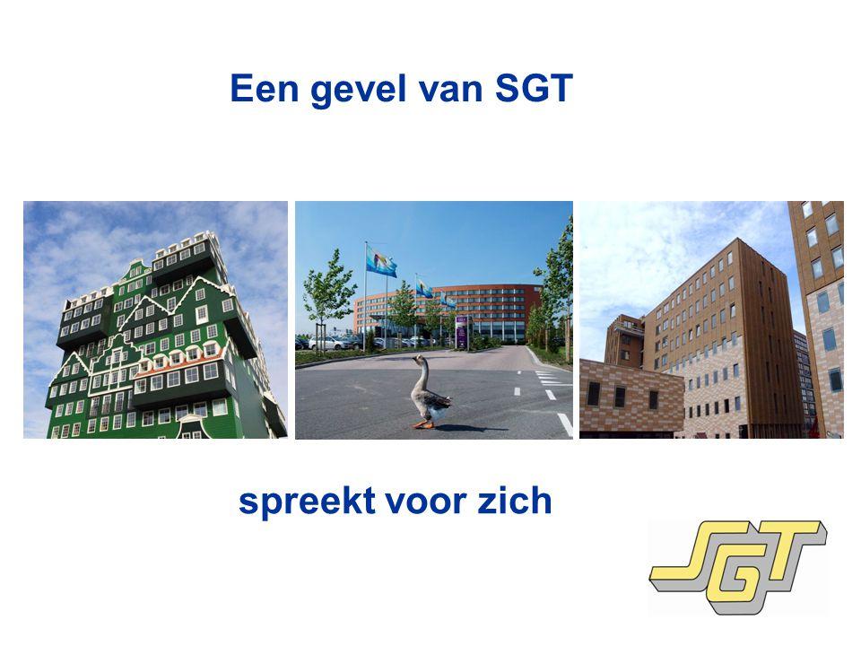Een gevel van SGT spreekt voor zich