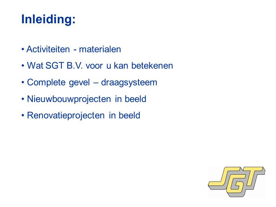 Inleiding: Activiteiten - materialen Wat SGT B.V.