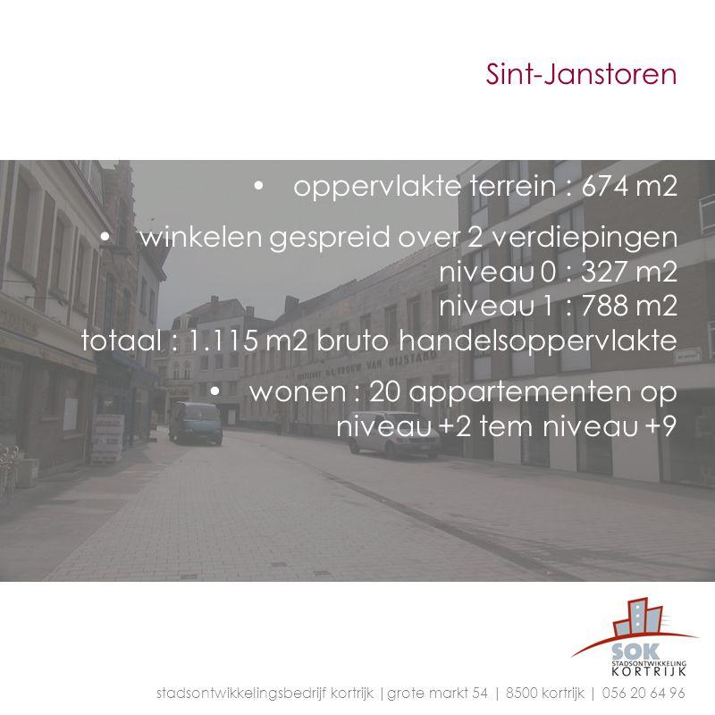 Sint-Janstoren oppervlakte terrein : 674 m2 winkelen gespreid over 2 verdiepingen niveau 0 : 327 m2 niveau 1 : 788 m2 totaal : 1.115 m2 bruto handelso