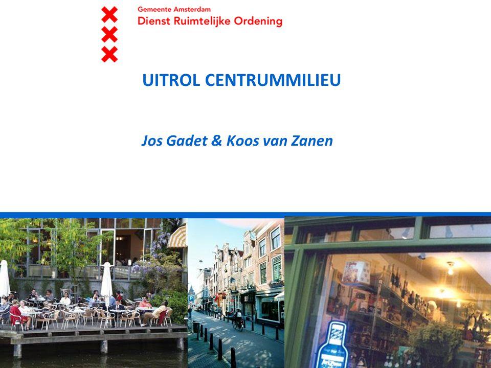 8/7/14 UITROL CENTRUMMILIEU Jos Gadet & Koos van Zanen