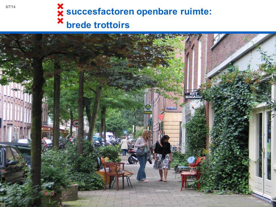 8/7/14 succesfactoren openbare ruimte: brede trottoirs
