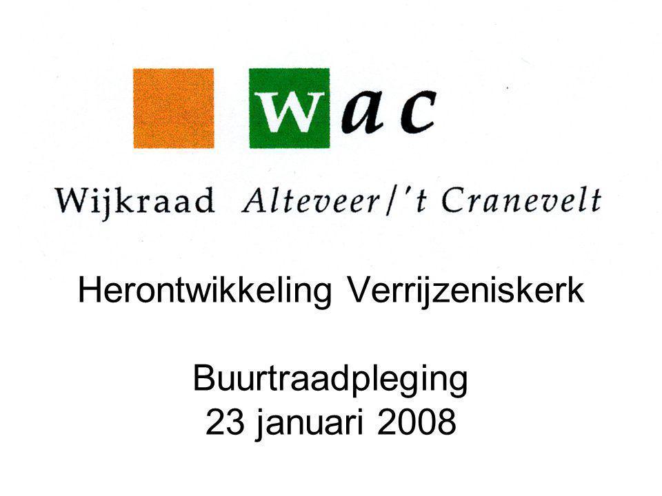 Herontwikkeling Verrijzeniskerk Buurtraadpleging 23 januari 2008